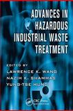 Advances in Hazardous Industrial Waste Treatment 9781420072303
