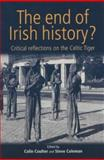 The End of Irish History? 9780719062308