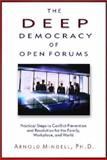 The Deep Democracy of Open Forums 9781571742308