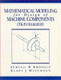 Mathematical Modeling for Design of Machine Components, TK Integrated 9780137272310