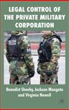 Legal Control of the Private Military Corporation 9780230522312