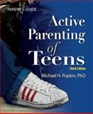 Active Parenting of Teens, 3rd Edition 3rd Edition