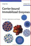 Carrier-Bound Immobilized Enzymes 9783527312320