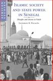 Islamic Society and State Power in Senegal 9780521032322