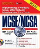MCSE/MCSA Implementing, Managing, and Maintaining a Windows® Server 2003 Network Infrastructure Study Guide (Exam 70-291) with Windows® Server 2003 180-Day Trial Software 9780072232332