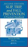 Slip, Trip, and Fall Prevention 9781420082340