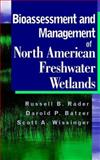 Bioassessment and Management of North American Freshwater Wetlands 9780471352341