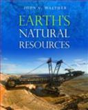 Earth's Natural Resources 1st Edition