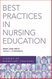 Best Practices in Nursing Education 1st Edition