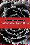 The Earthscan Reader in Sustainable Agriculture 9781844072354