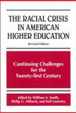 The Racial Crisis in American Higher Education 9780791452356