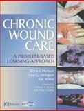 Chronic Wound Care 9780723432357
