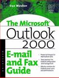 Microsoft Outlook 2000 e-Mail and Fax Guide 9781555582357