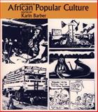 Readings in African Popular Culture 9780852552360