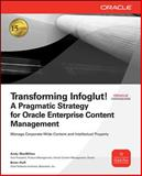 Transforming Infoglut! A Pragmatic Strategy for Oracle Enterprise Content Management 9780071602365
