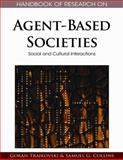 Handbook of Research on Agent-Based Societies 9781605662367