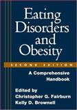 Eating Disorders and Obesity 2nd Edition