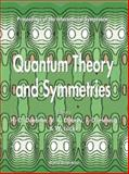 Quantum Theory and Symmetries 9789810242374
