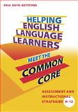 Helping English Language Learners Meet the Common Core 1st Edition