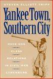 Yankee Town, Southern City 9780814782378