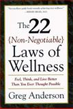 22 Non-Negotiable Laws of Wellness 1st Edition