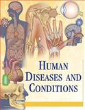 Human Diseases and Conditions 9780684312385