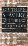 Southern Slavery and the Law, 1619-1860 9780807822388