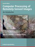 Computer Processing of Remotely-Sensed Images 4th Edition