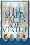 The Many Faces of Virtue 9780966322392