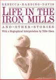 Life in the Iron Mills 2nd Edition