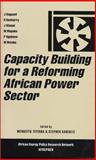 Capacity Building for a Reforming African Power Sector 9781842772393