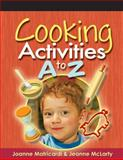 Cooking Activities A to Z 9781401872397
