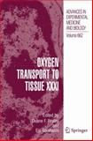 Oxygen Transport to Tissue XXXI 9781441912398
