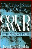 The United States and the Origins of the Cold War, 1941-1947 2nd Edition