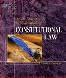 The Student's Guide to Understanding Constitutional Law 1st Edition