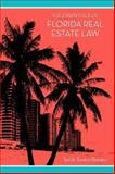The Essentials of Florida Real Estate Law 9781594602399