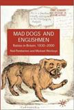 Mad Dogs and Englishmen 9780230542402
