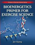 Bioenergetics Primer for Exercise Science 1st Edition