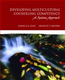 Developing Multicultural Counseling Competency 1st Edition