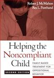 Helping the Noncompliant Child 9781593852412