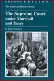 The Supreme Court under Marshall and Taney 9780882952413