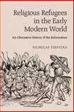 Religious Refugees in the Early Modern World