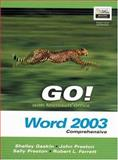 GO! with Microsoft Office Word 2003 Comprehensive and Go! Student CD Package 9780132242417