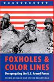 Foxholes and Color Lines 9780801872419
