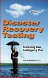 Disaster Recovery Testing 9781931332422
