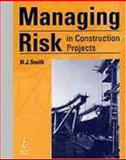Managing Risk in Construction Projects 9780632042432