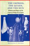 The Empress, the Queen, and the Nun 9780801872433