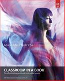 Adobe after Effects CS6 Classroom in a Book 1st Edition