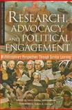 Research, Advocacy, and Political Engagement 9781579222437