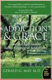 Addiction and Grace 9780061122439